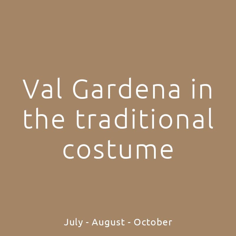 Val Gardena in the traditional costume